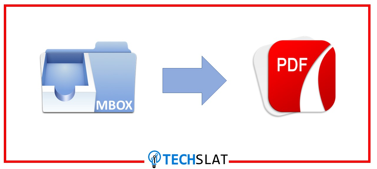 5 Best MBOX to PDF Converter with Attachments - TechSlat